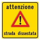 cartello strada dissestata